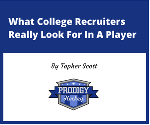 What College Recruiters Really Look For In A Player